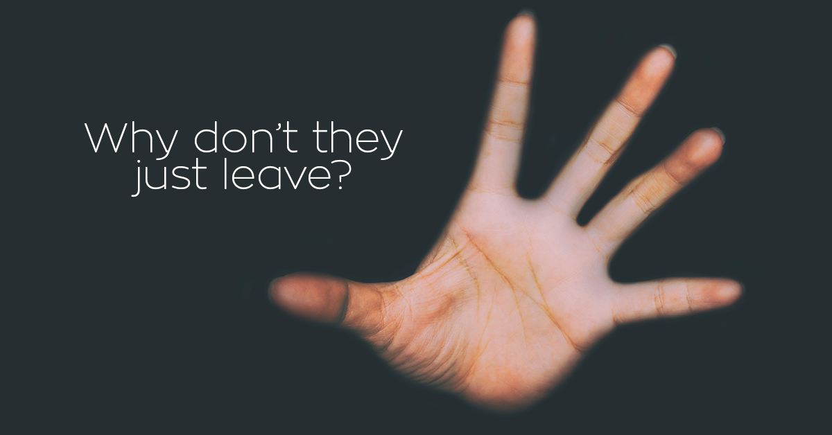 4 Reasons People Stay In Abusive Relationships Sos Safety Magazine
